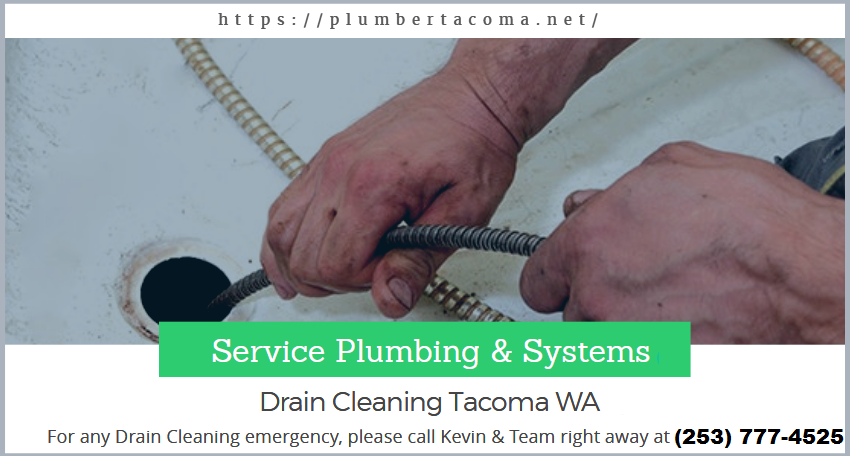 If You Have Need Drain Cleaning Emergency In Tacoma Wa Then No Problem Service Plumbing Systems Is The Best Option For You Servi Tacoma Wa Plumber Plumbing