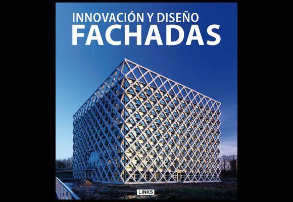 Innovación y diseño: Fachadas - Libros - DecoEstilo.com