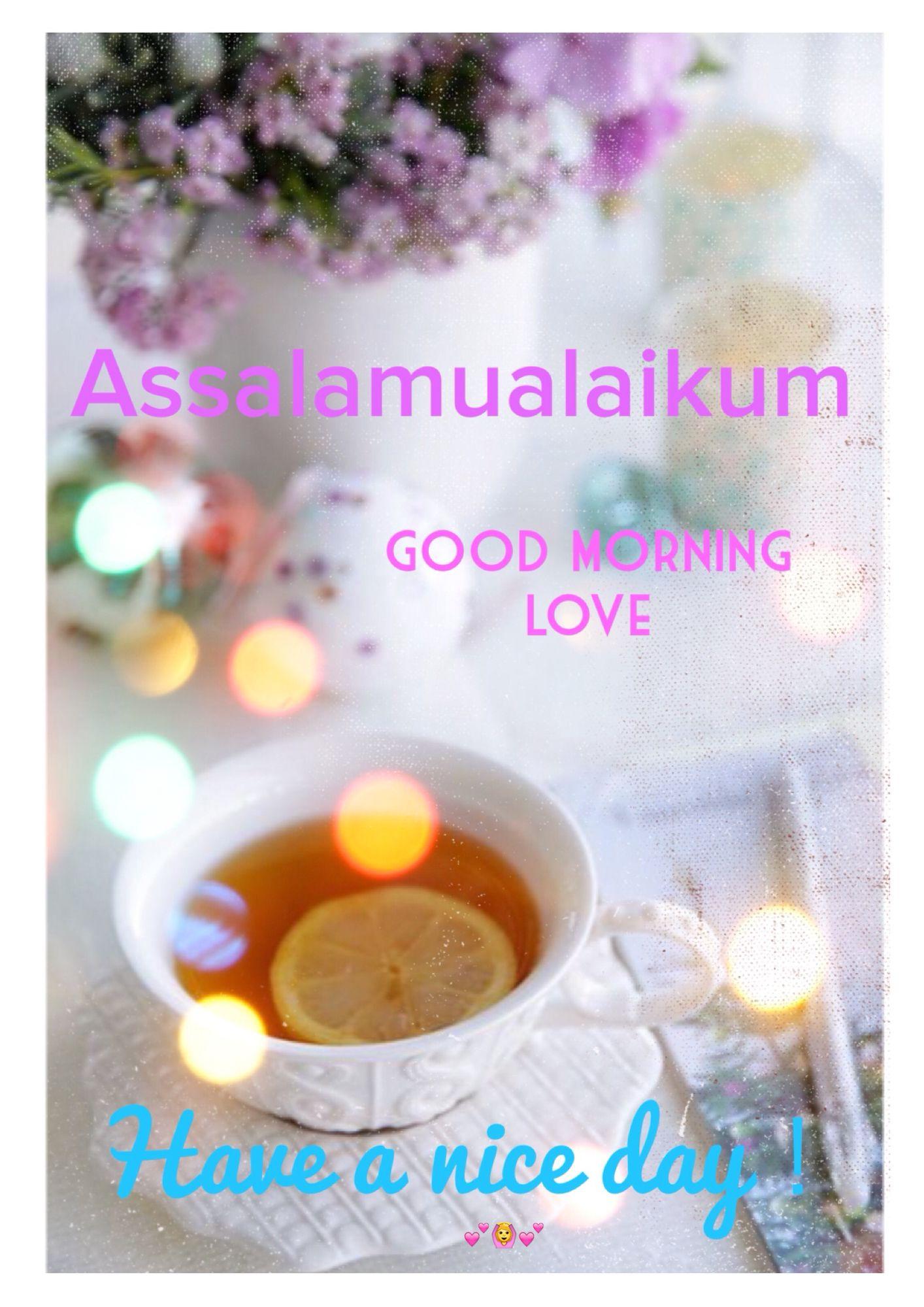 Assalamualaikum Good Morning Pinterest Islamic Pictures