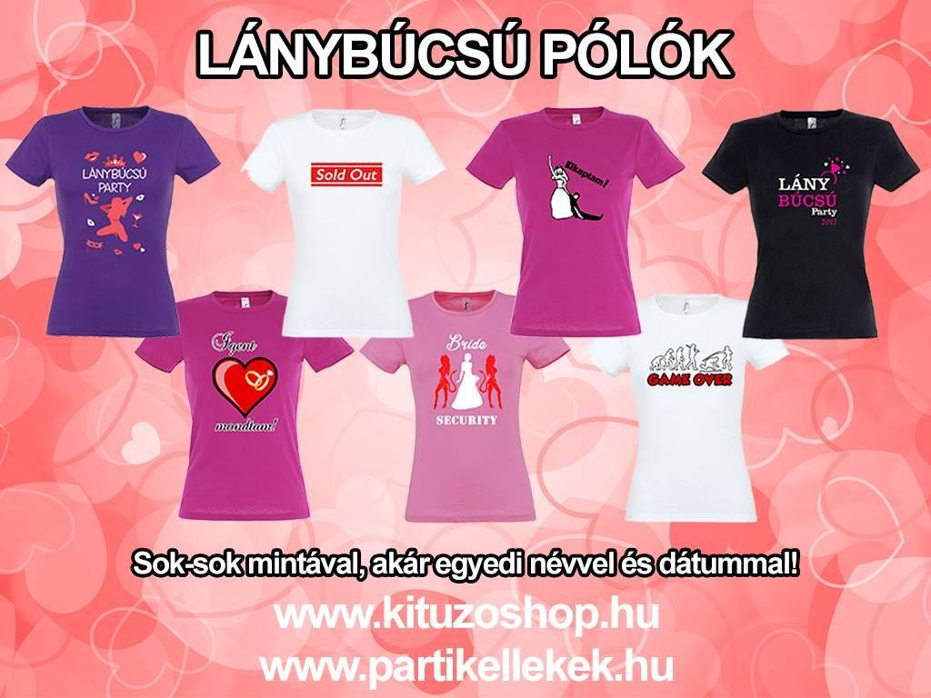 ee76045d8f ÚJ Lánybúcsú és legénybúcsú pólók in 2019 | Lánybúcsú ötletek ...