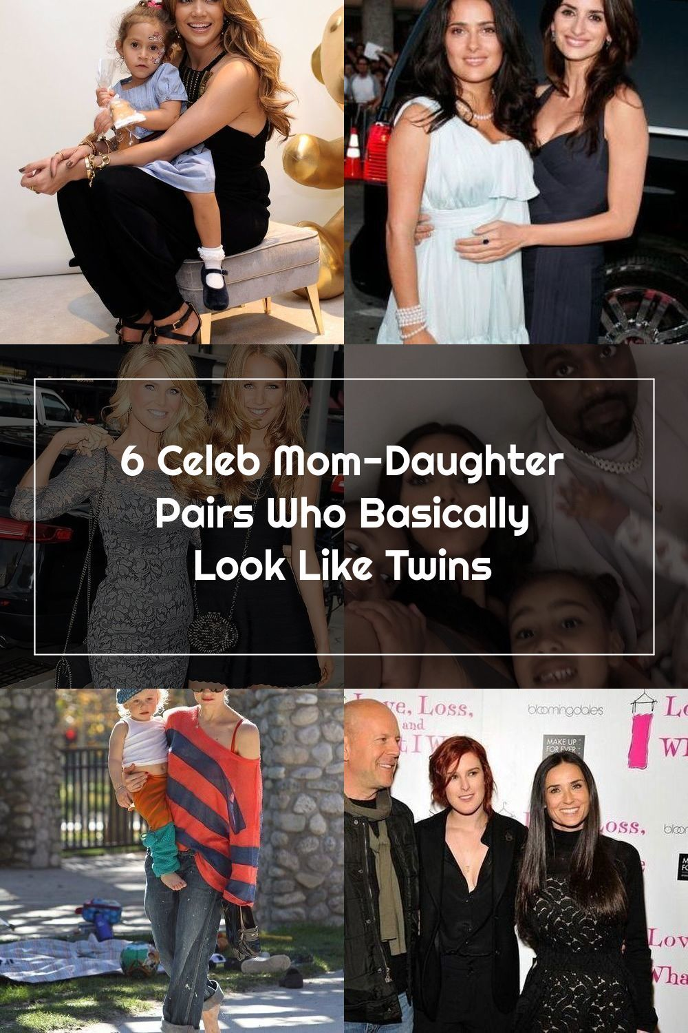 6 Celeb Mom Daughter Pairs Who Basically Look Like Twins In 2020 Celebrity Moms Mom Daughter Celebs