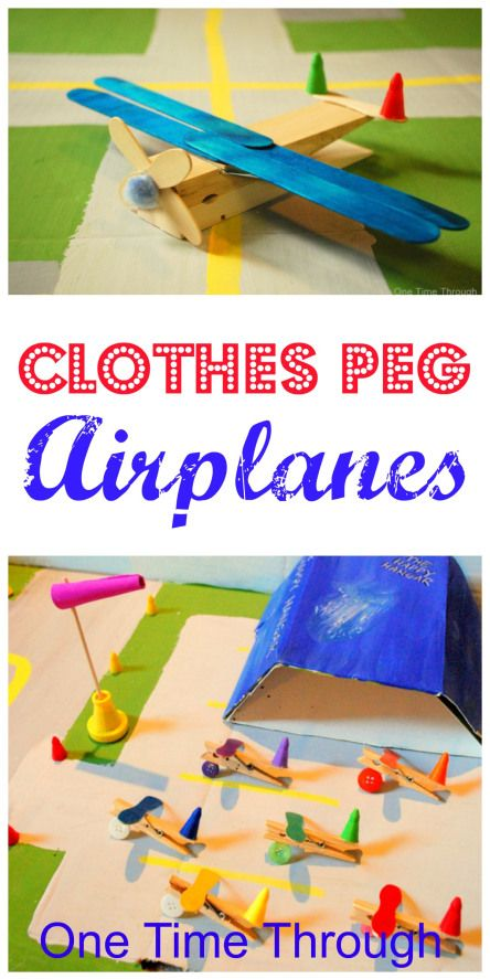 Clothes Peg Plane Craft.  For hours of pretend fun and play!  {One Time Through} #kidscrafts #airplanes