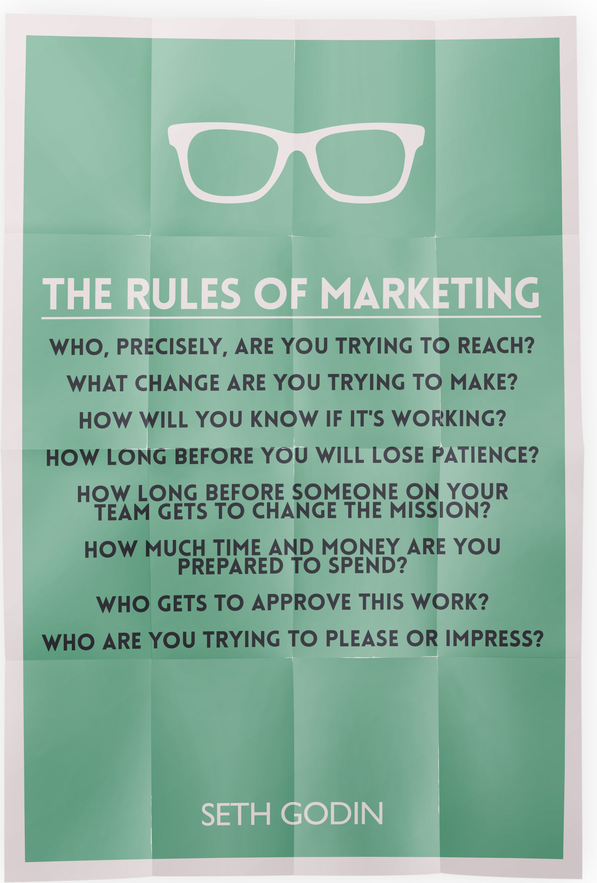The Rules of Marketing from Seth Godin. http//www