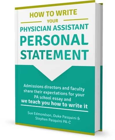 005 How to Write Your Physician Assistant Personal Statement