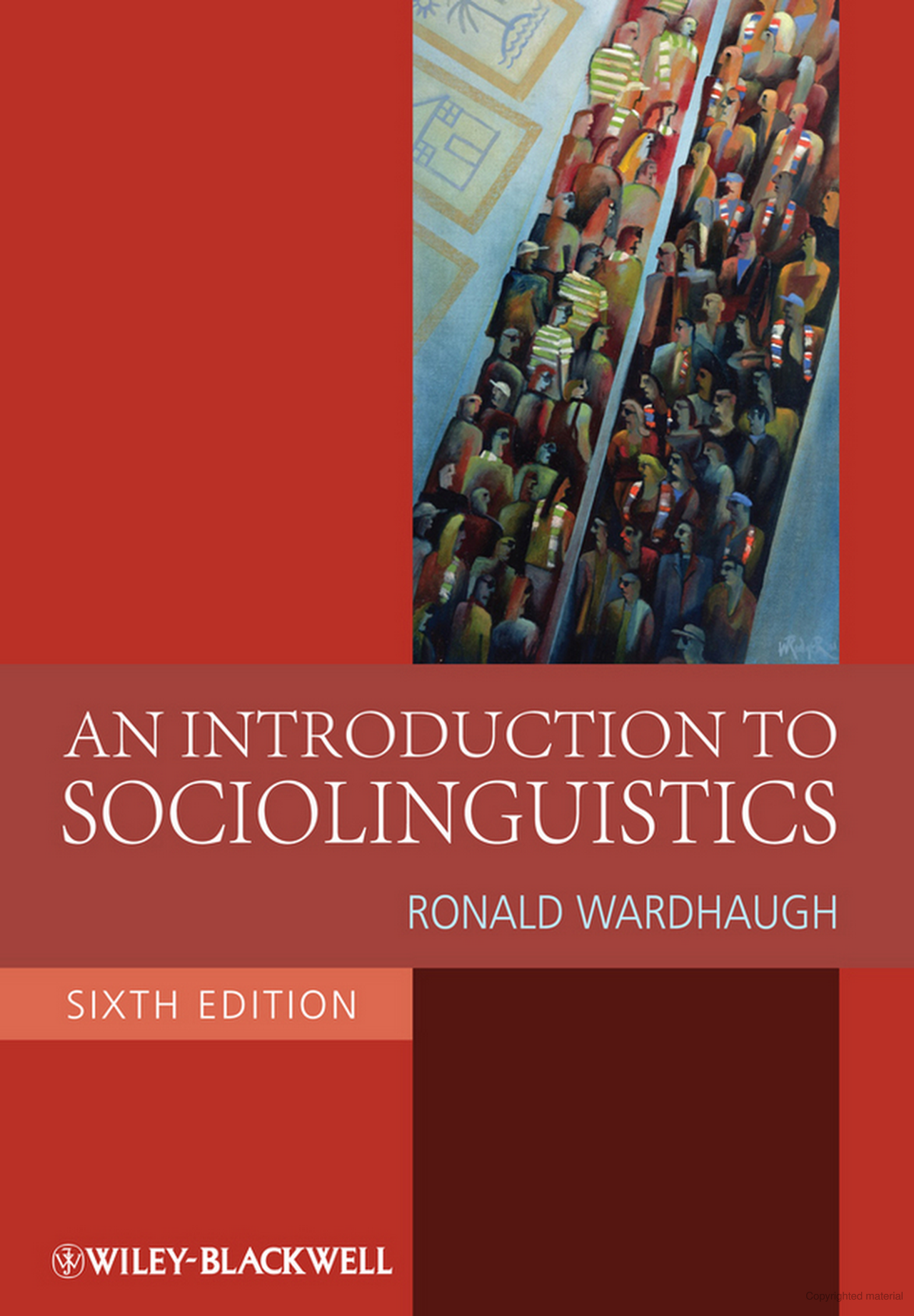An Introduction to Sociolinguistics By Ronald Wardhaugh