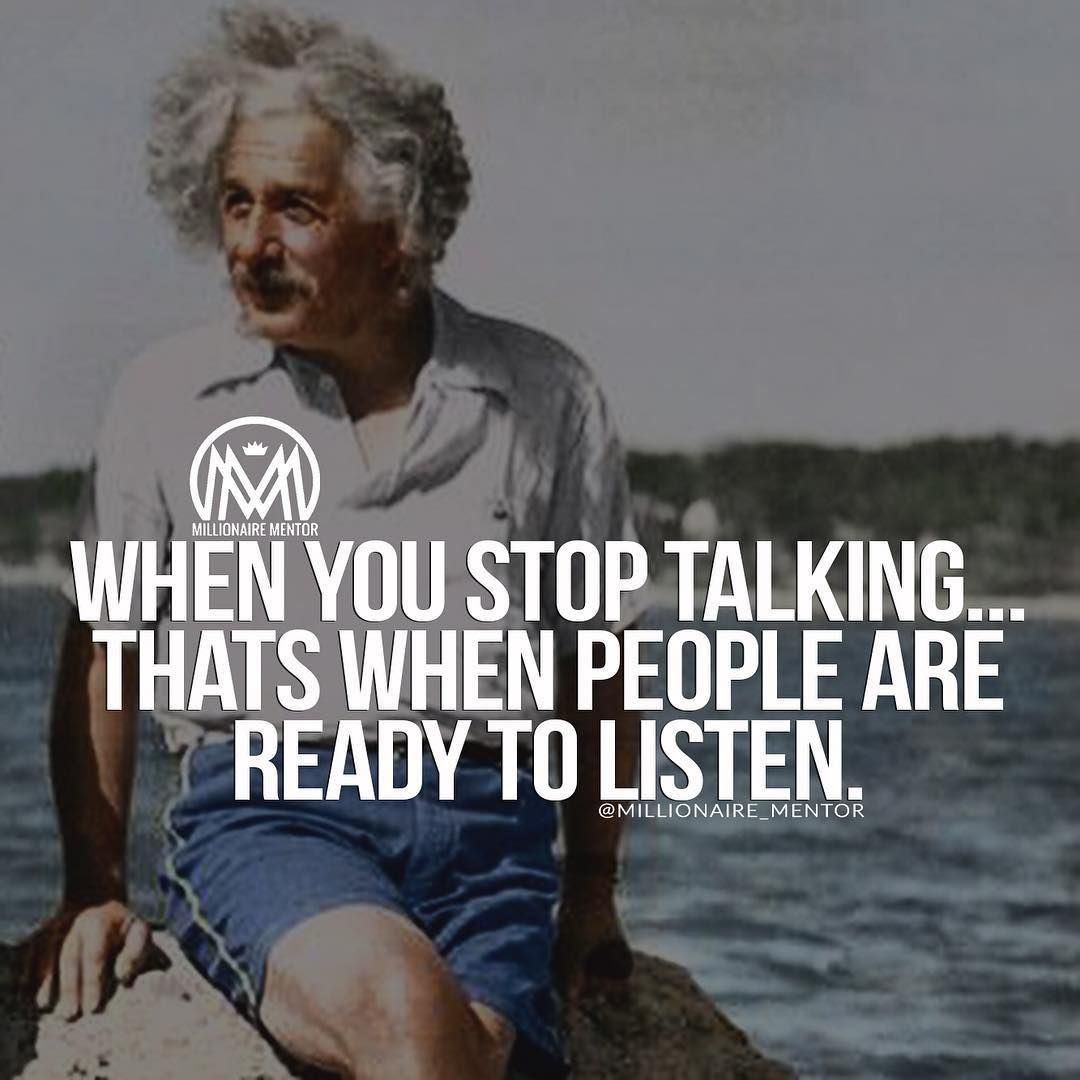 Sometimes the best way to help someone is to shut up and listen.....