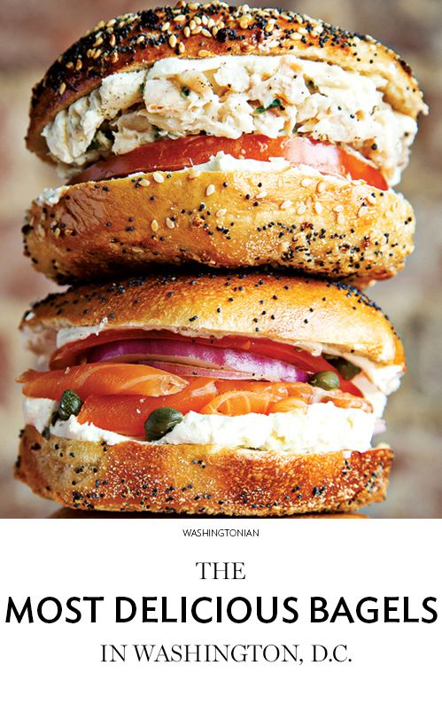 Where You Can Find Good Bagels In Dc Washingtonian Dc Dc Food Washington Dc Food Best Bagels