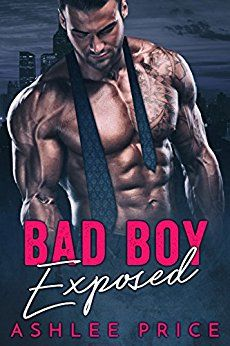 Bad Boy Exposed by [Price, Ashlee]