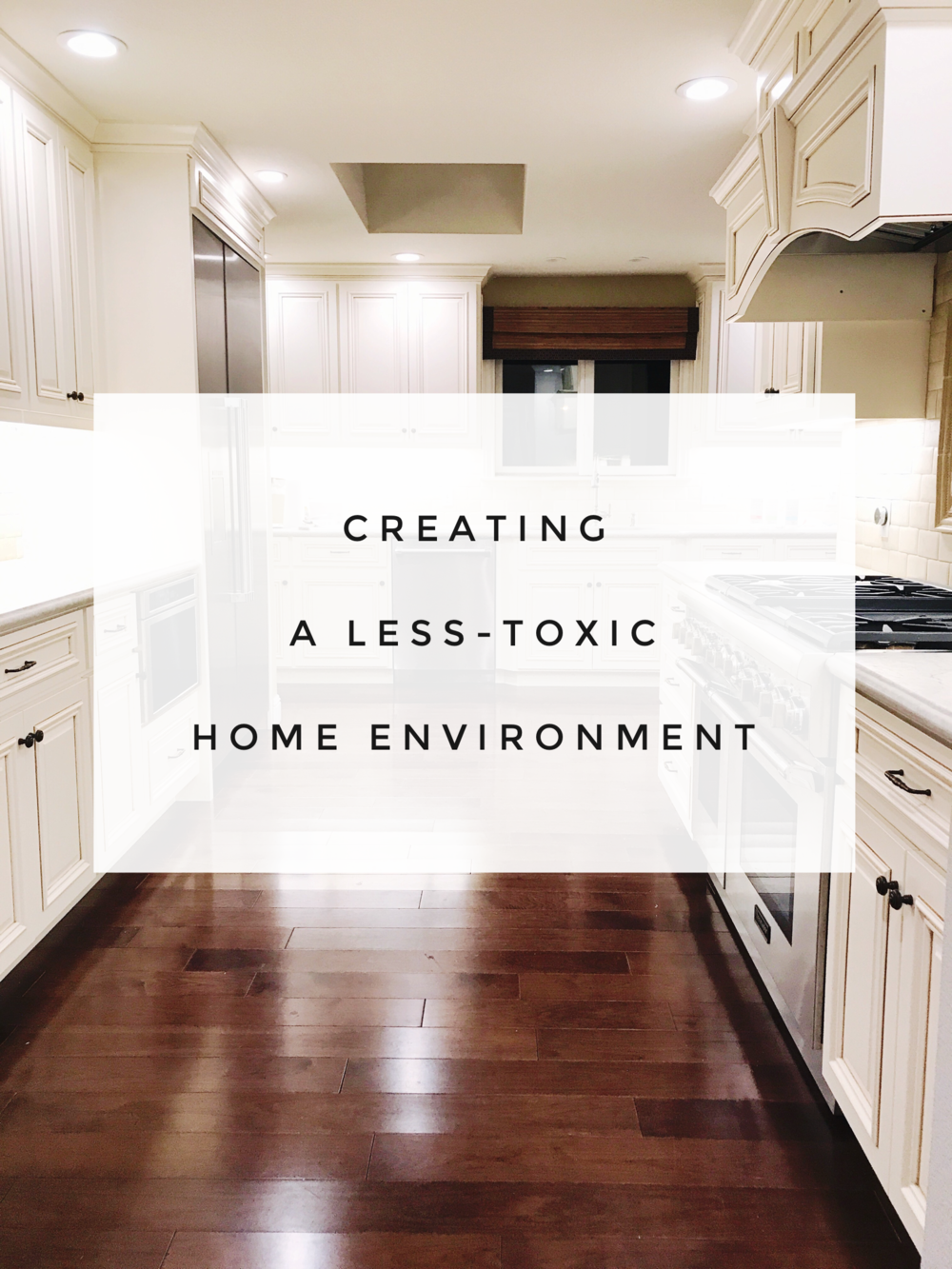 Creating a LessToxic Home Environment Home, New homes