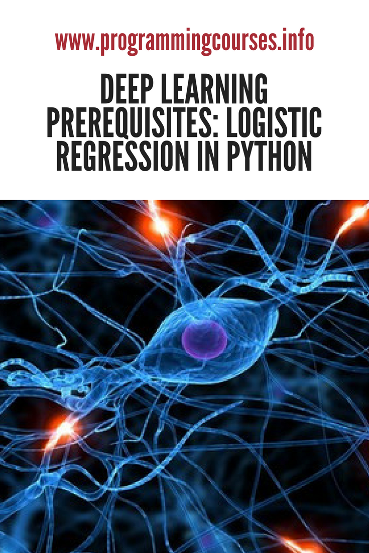 Deep Learning Prerequisites: Logistic Regression in Python   Python
