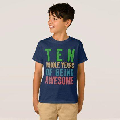 10 Year Old Tenth Birthday Party Kid Boy Girl T Shirt