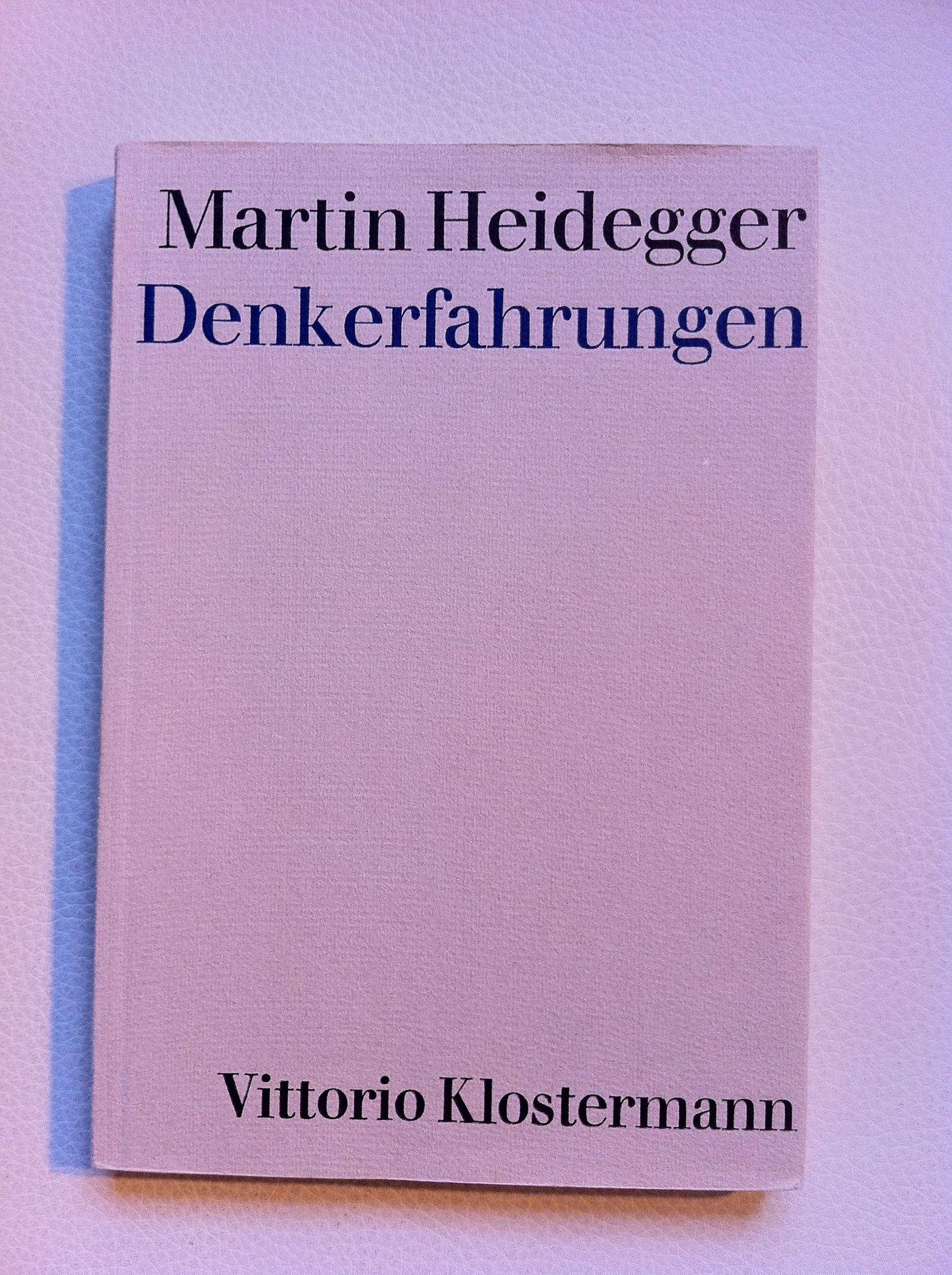 Denkerfahrungen : 1910-1976 / Martin Heidegger ; [herausgegeben von Hermann Heidegger] PublicaciónFrankfurt am Main : Vittorio Klostermann, cop. 1983