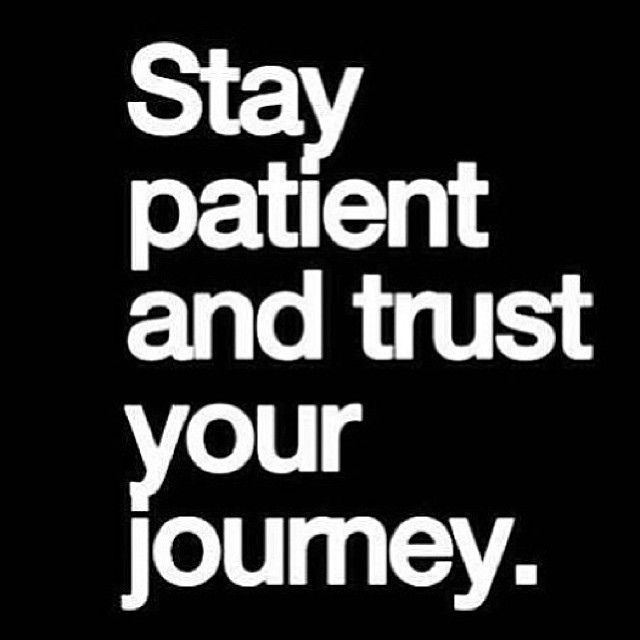 Stay patient & trust your journey! Begin your journey today! www.intelrev.com Sign up for our newsletter & receive your Free Meditation Gratitude Gift Bundle! #bethechange #education #action #personalgrowth #solutions #patience #journey #intellectualrevol