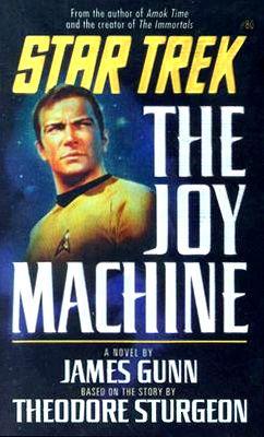 The Joy Machine.