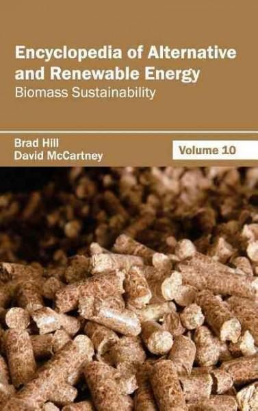 Encyclopedia of Alternative and Renewable Energy: Biomass ...