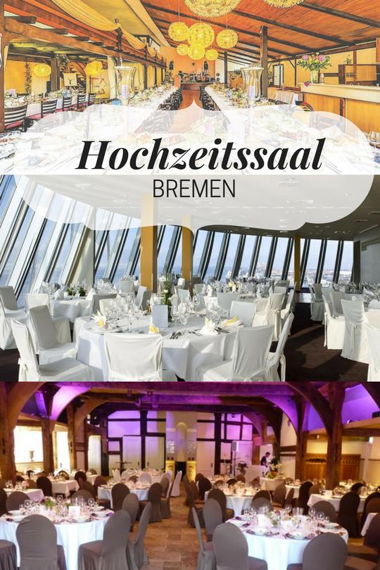 Wollen Sie Ihre Hochzeitsfeier in Bremen in einem Festsaal