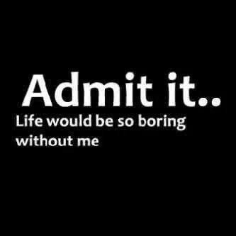 Admit It!!!!