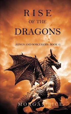 Rise of the dragons by Morgan Rice. Click on the image to place a hold on this item, in the Logan Library catalog.