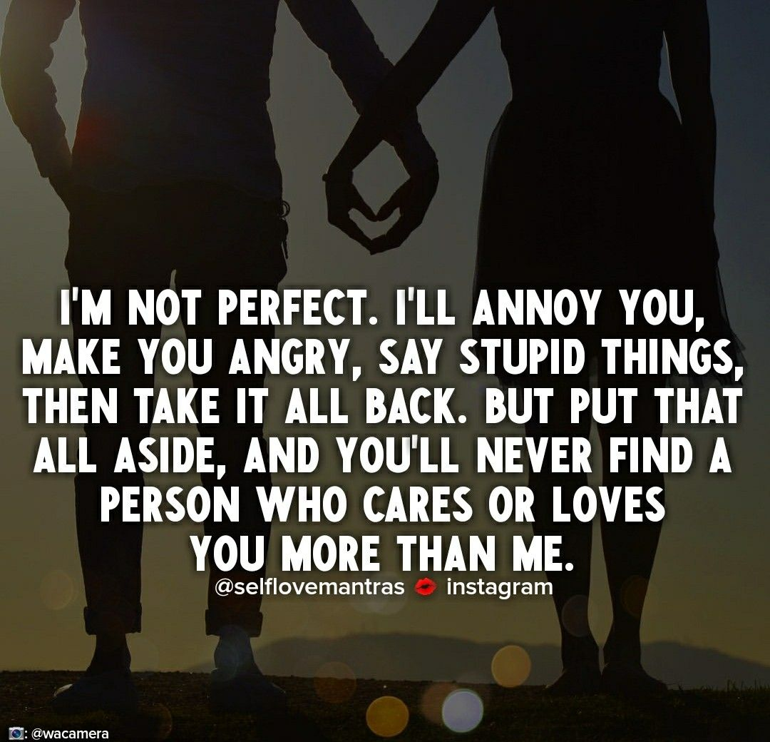 We Re Not Perfect But We Re Perfect For Someone Love You More Than Im Not Perfect Find A Person