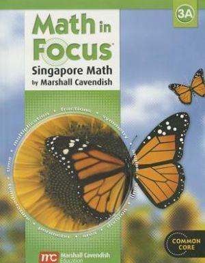 Math in Focus: Singapore Math: Student Edition, Book A Grade 3 2013