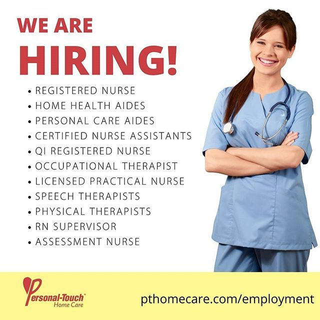 We Are Hiring Personal Touch Provides Home Care Personnel And Related Services To Individuals In Their Homes 24 7 To Learn More About Our Services And About