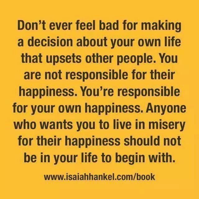 My Life My Decisions No One Elses Approval Is Required Dont