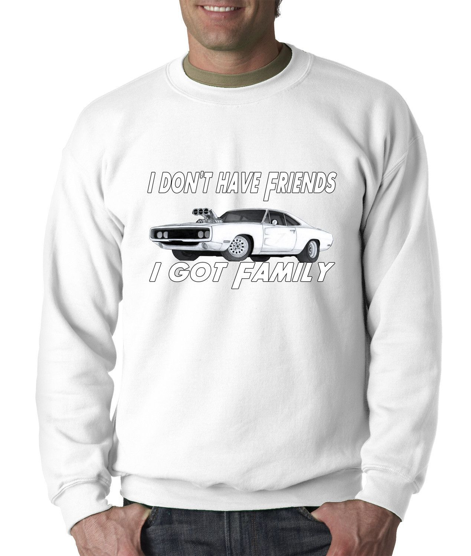 I Don't Have Friends... I Got Family Adult Crewneck Sweatshirt