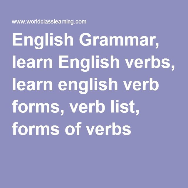 English Grammar, learn English verbs, learn english verb forms - verb list