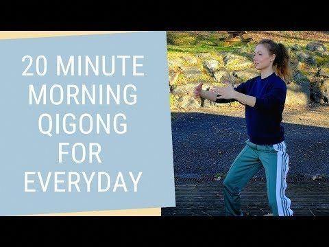 20 minutes qigong morning routine  morning qigong