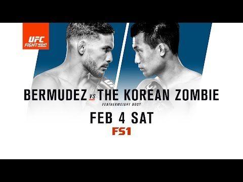 MMA UFC Fight Night: Bermudez vs The Korean Zombie - FEB 4 SAT ...