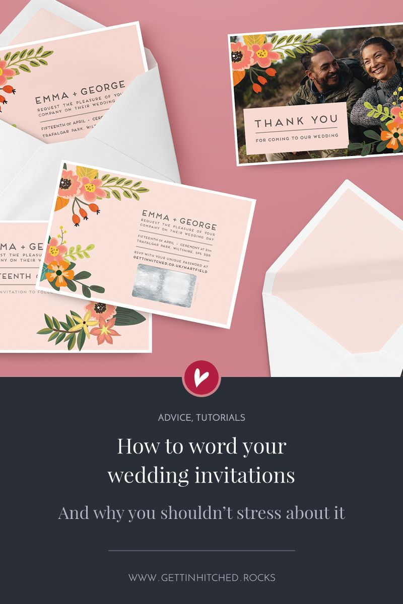 How To Word Wedding Invitations And Why You Shouldn T Stress Diy
