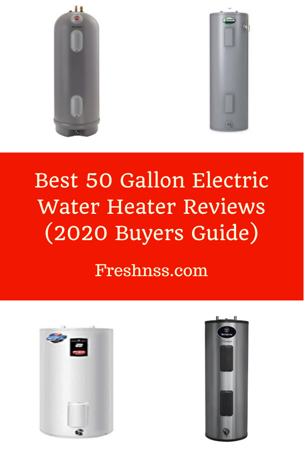 Pin On Best 50 Gallon Electric Water Heater Reviews