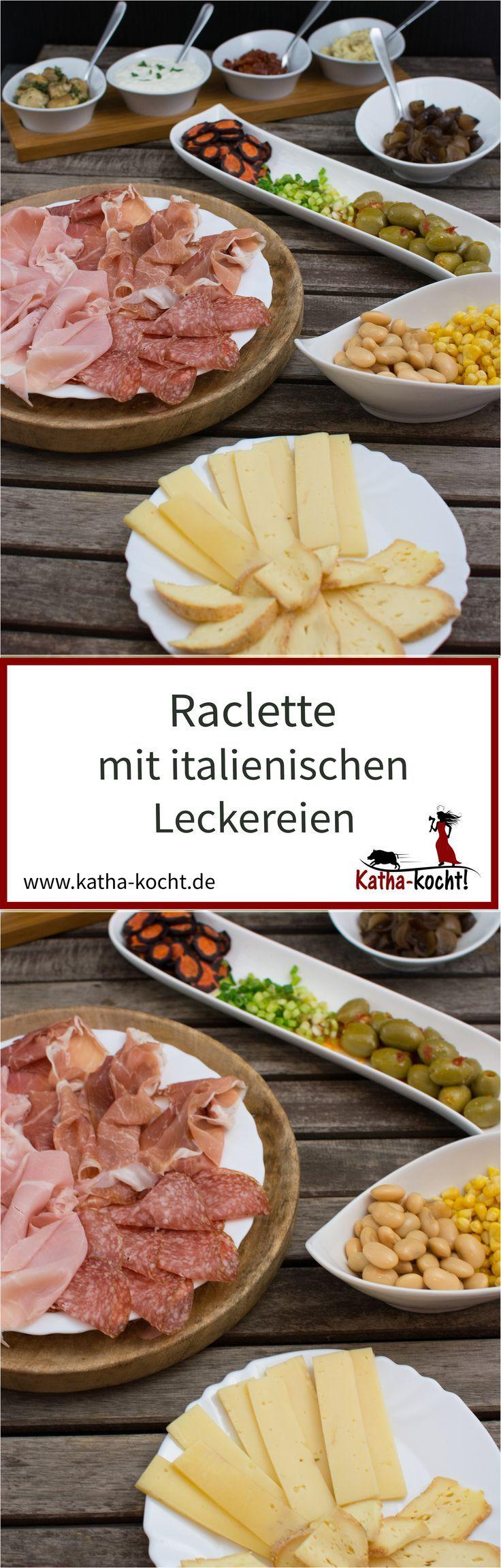 Italienisches Raclette - Katha-kocht! #racletteideen