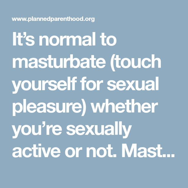 Sexually pleasure yourself