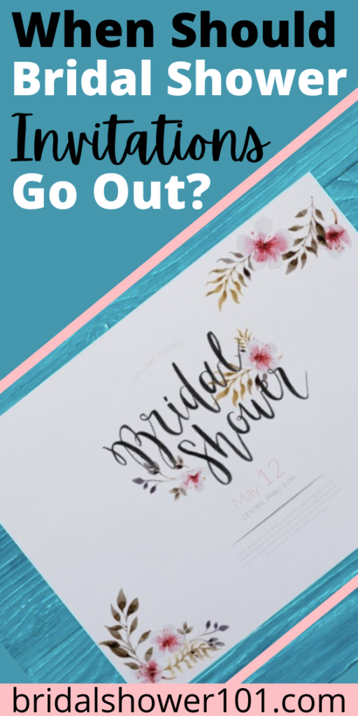When Should Bridal Shower Invites Go Out Bridal Shower Invitations Bridal Shower Bridal Shower Planning