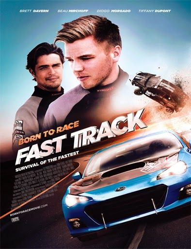 Born To Race Fast Track 2013 Online Nacido Para Correr Peliculas Audio Latino Online Cine Gratis