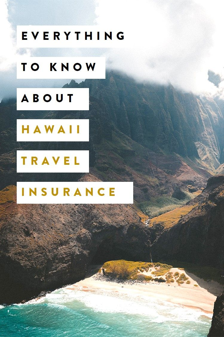 Say Aloha To The Best Travel Insurance For Hawaii Hawaii Travel