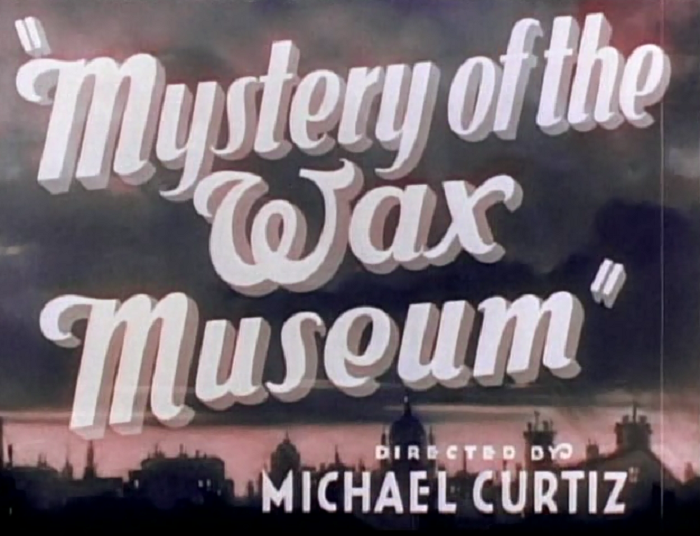 The Mystery of the Wax Museum (1933) Review, with Glenda
