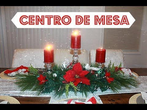 How to do a Christmas Centerpiece DIY centro de mesa para navidad