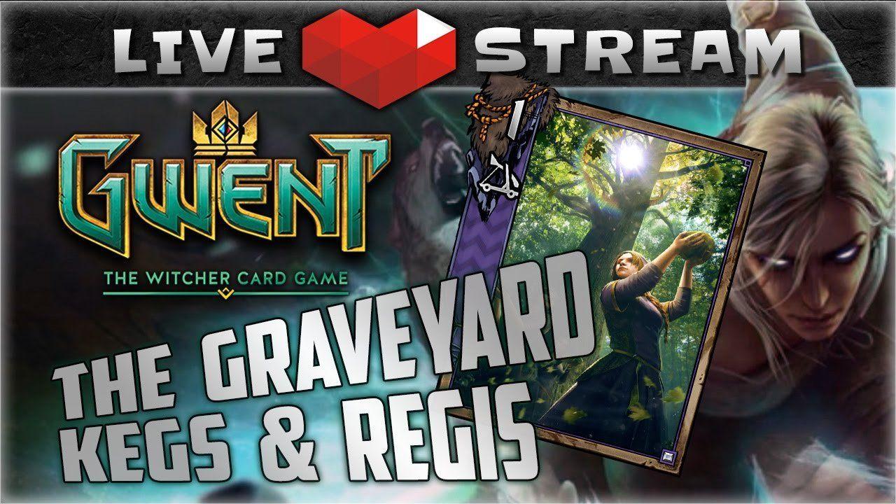 Gwent closed beta gameplay graveyards kegs and regis