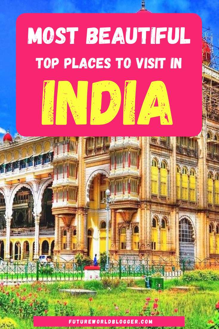 Best Places To Visit In India Travel To India India Vacation India Travel Tips Travel Tips Cool Places To Visit India Travel India Vacation