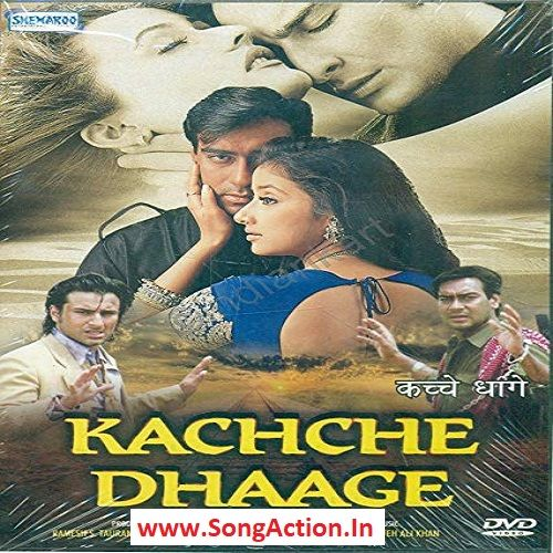 kacche dhaage film song