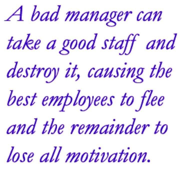 And Some Don T Even Know They Are Poor Managers Leaders It Takes Courage To Say I M In Over My Head Good Manager Quotes Meant To Be Quotes Leadership Quotes