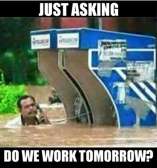 Do We Work Tomorrow Weather Memes Hurricane Memes Work Humor