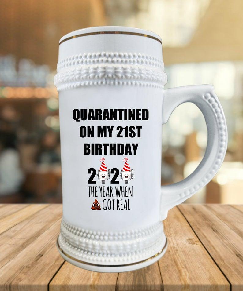 21st Birthday Quarantined Personalized Gift Beer Stein Mug