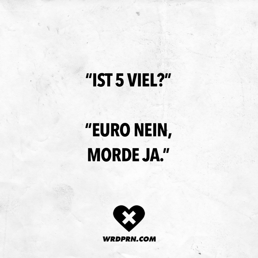 "Photo of Visual Statements® ""Is 5 a lot?"" ""Euro no, murders yes."" Sayings / Zita …"