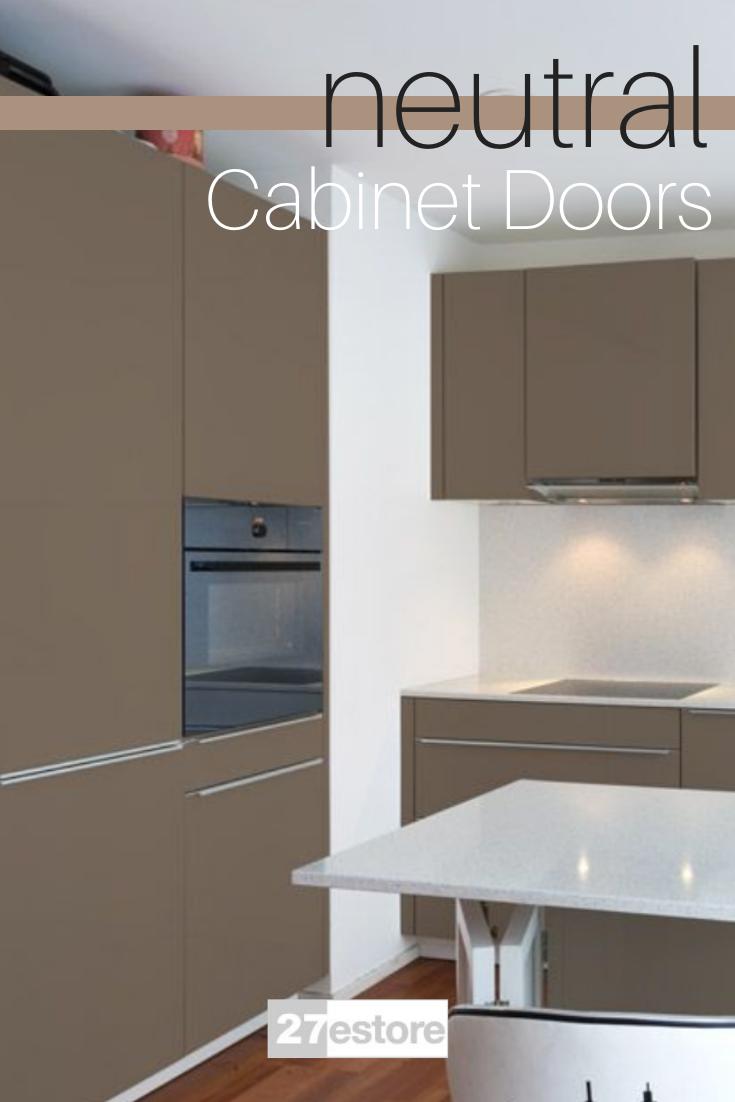 Shop Neutral Matte Cabinet Doors By 27estore In 2020 Kitchen Cabinet Colors Cabinet Doors Neutral Cabinets