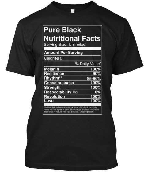 Pure Black Nutritional Facts | Pure products, Black shirt