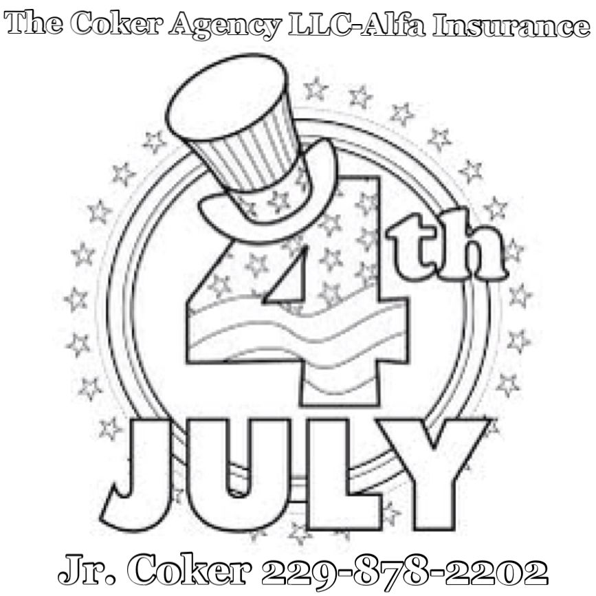 4th of July Coloring Pages Insurance Jr. Coker 229-878-2202 Albany ...