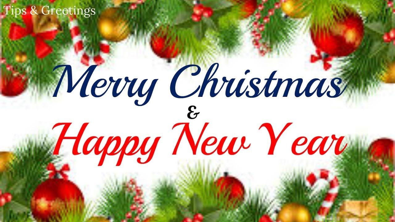 Merry Christmas And Happy New Year Greetings For Everyone Merry Christmas And Happy New Year Merry Christmas Greetings Happy New Year Wishes
